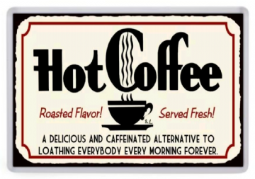 Hot Coffee Fridge Magnet. Retro Diner Sign. Americana. Caffeine